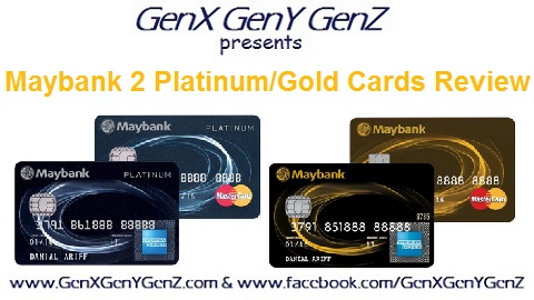 Maybank 2 Platinum Cards Gold Cards Review