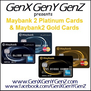 Maybank 2 Platinum Gold Cards Review