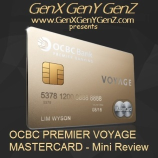 OCBC Premier Voyage MasterCard Review