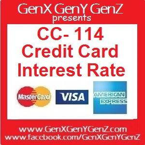 CC114 Credit Card Interest Rate