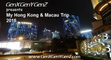 My Macau Hong Kong Trip 2016 Featured