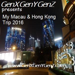 My Macau Hong Kong Trip 2016