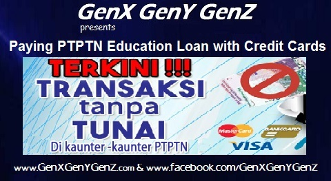 PTPTN Education Loans with Credit Cards