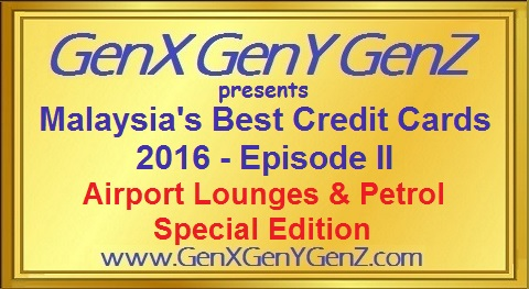 The Best Credit Cards in Malaysia 2016 Airport Lounge n Petrol