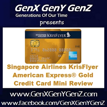 Singapore Airlines KrisFlyer American Express Gold Credit Card Review