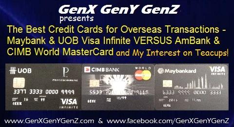 The Best Credit Cards Overseas Visa Infinite versus MasterCard plus Teacups
