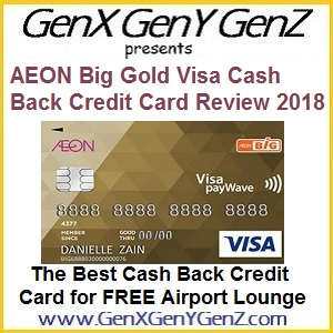AEON Big Credit Card Visa Review 2018 Best Airport Lounge