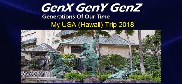 fe20951fd My USA (Hawaii) Trip 2018 | GenX GenY GenZ