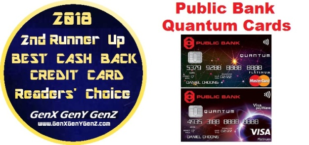 Readerss Choice 2nd Runner Up Winner Best Cash Back Credit Card 2018 Public Bank Quantum CArds Visa MasterCard