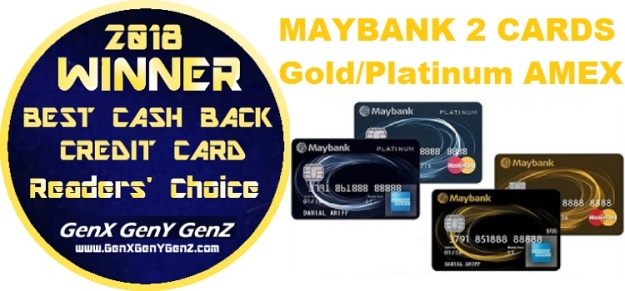 Readerss Choice Winner Best Cash Back Credit Card 2018 Maybank 2 Cards AMEX