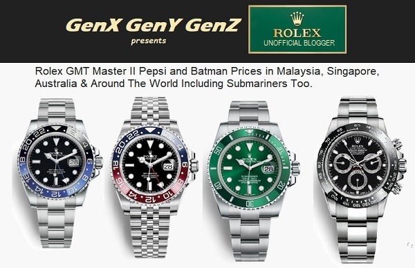 Rolex GMT Master Pepsi Batman Submariner Price Malaysia Singapore Australia Switzerland