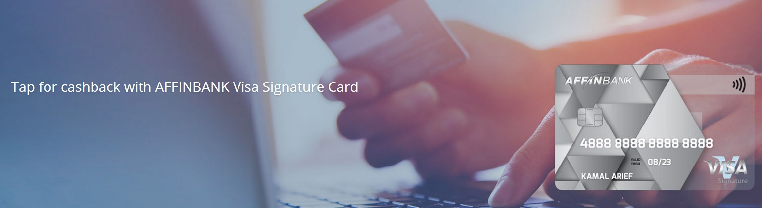 Affin Bank Visa Signature Cash Back Credit Card