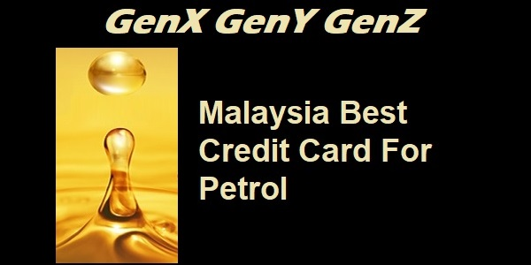 Malaysia Best Credit Card For Petrol 2020