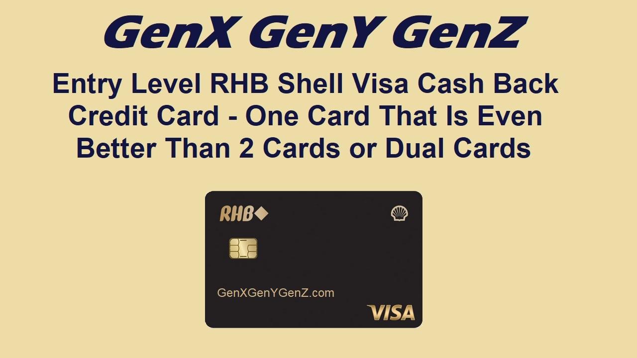 RHB Shell Visa Cash Back Credit Card Review
